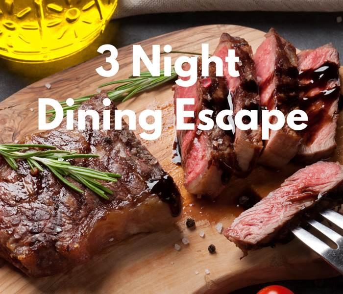 3 Night Dining Escape