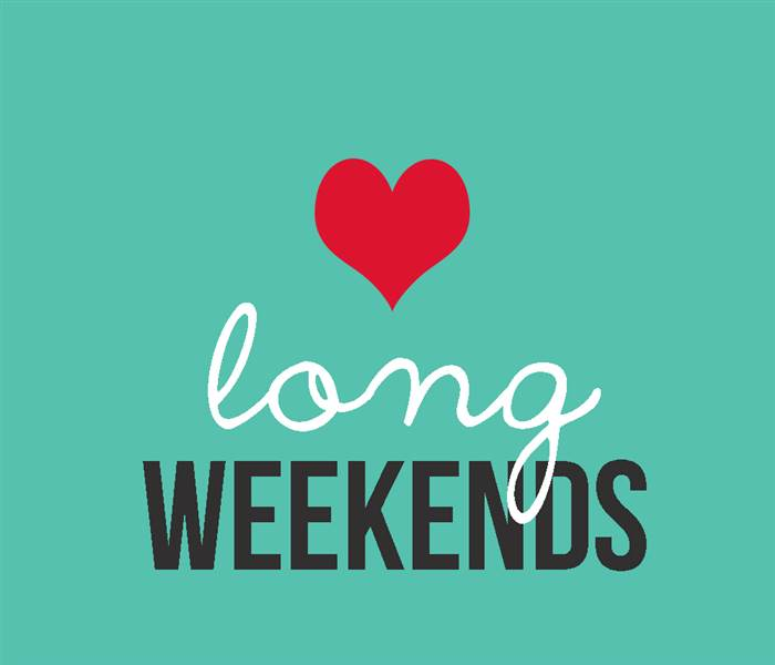 Love Long Weekends