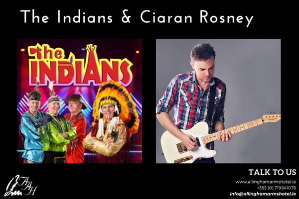 The Indians & Ciaran Rosney