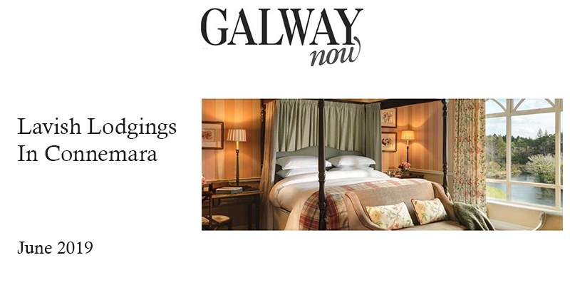 Galway Now: Lavish Lodgings in Connemara