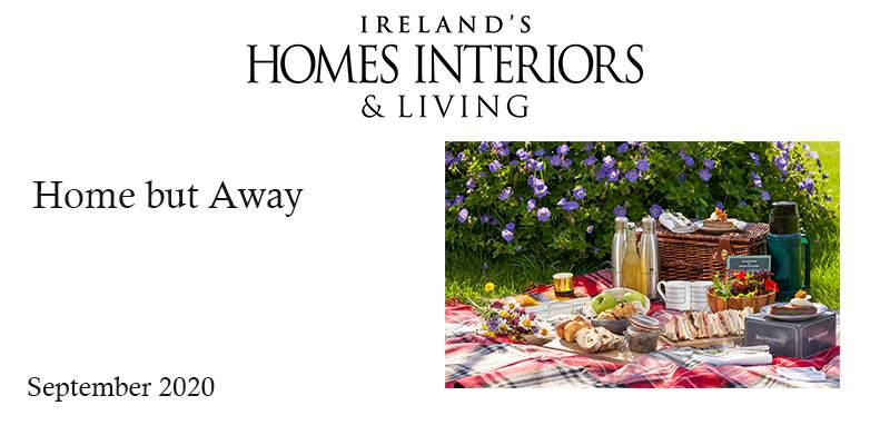 Irelands Homes Interiors and Living: Home but Away