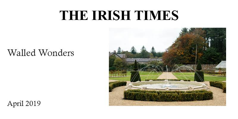 The Irish Times: Walled Wonders