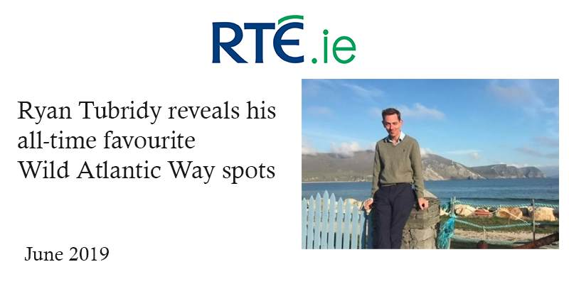 RTÉ.ie: Ryan Tubridy reveals his all-time favourite Wild Atlantic Way spots