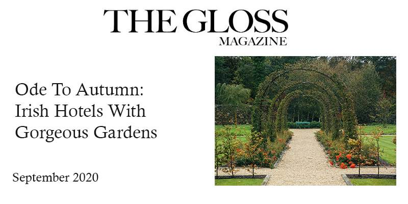 The Gloss: Ode To Autumn Irish Hotels With Gorgeous Gardens