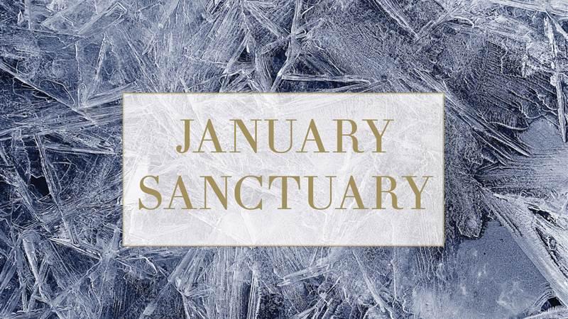 January Sanctuary