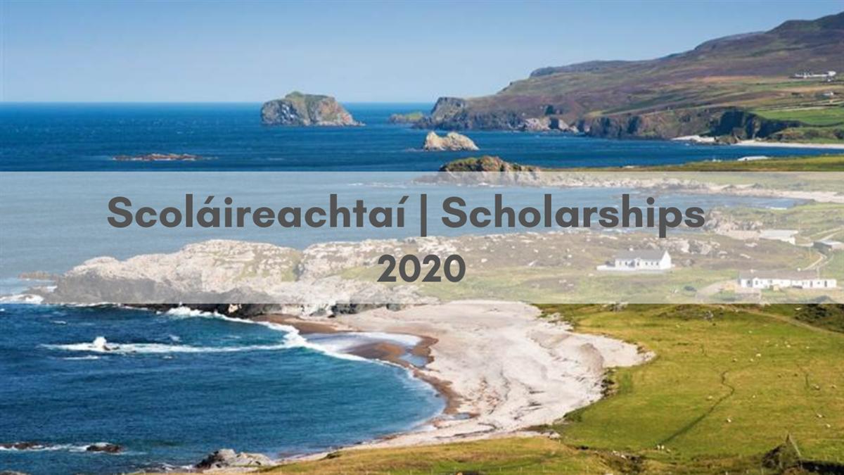 Scoláireachtaí   Scholarships 2020