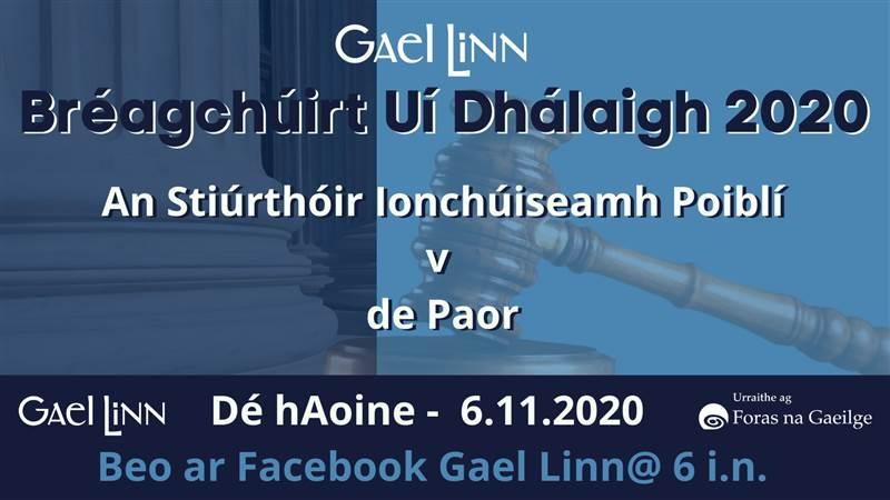 Buaiteoirí Bréagchúirt Uí Dhálaigh 2020!
