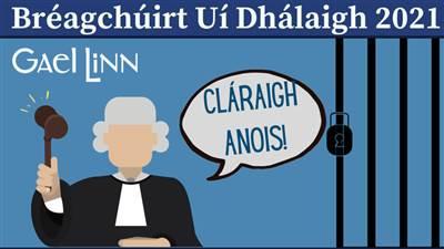 Bréagchúirt Uí Dhálaigh 2021