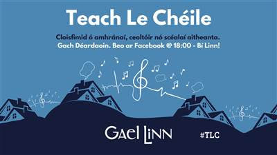 Teach le Chéile - gach Déardaoin 6i.n.
