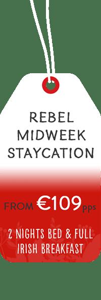 Rebel Midweek Staycation