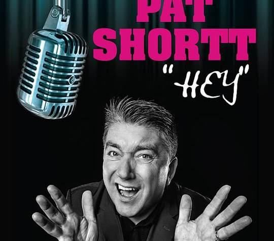 """Pat Shortt """"Hey!"""""""