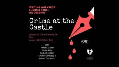 Crime at the Castle | Irish Crime Writers Join Forces for Talent Development Day
