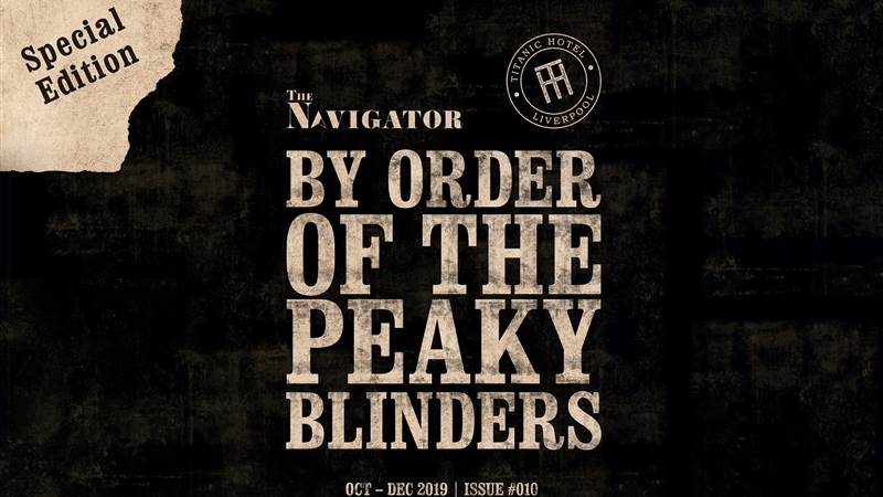 Peaky Blinders Special Edition, The Navigator Ten is out!